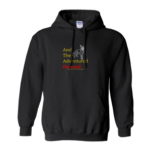And They Adventured Onward Hoodies (No-Zip/Pullover)